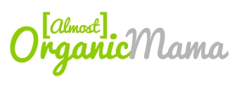 (Almost) Organic Mama